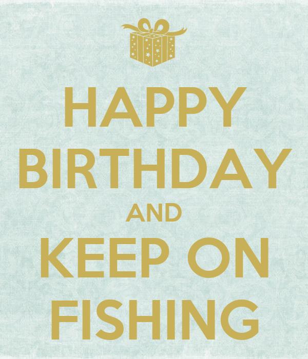 happy birthday images of men fishing