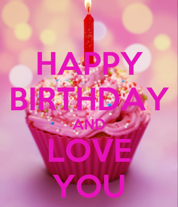 HAPPY BIRTHDAY AND LOVE YOU Poster | Sara | Keep Calm-o-Matic