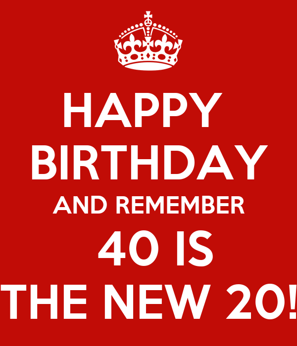 Anniversaire du Francais Happy-birthday-and-remember-40-is-the-new-20