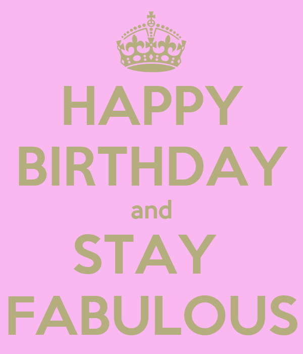 HAPPY BIRTHDAY And STAY FABULOUS Poster
