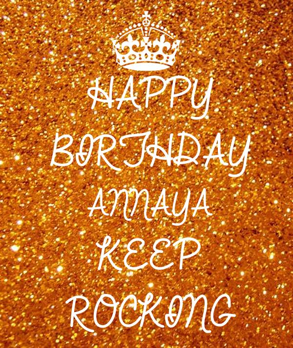 Happy Birthday Annaya Keep Rocking Poster Bhagyaraj Keep Calm O
