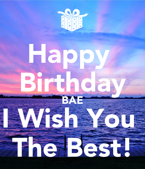 Happy Birthday Bae I Wish You The Best Poster Asdf Happy Birthday I Wish You