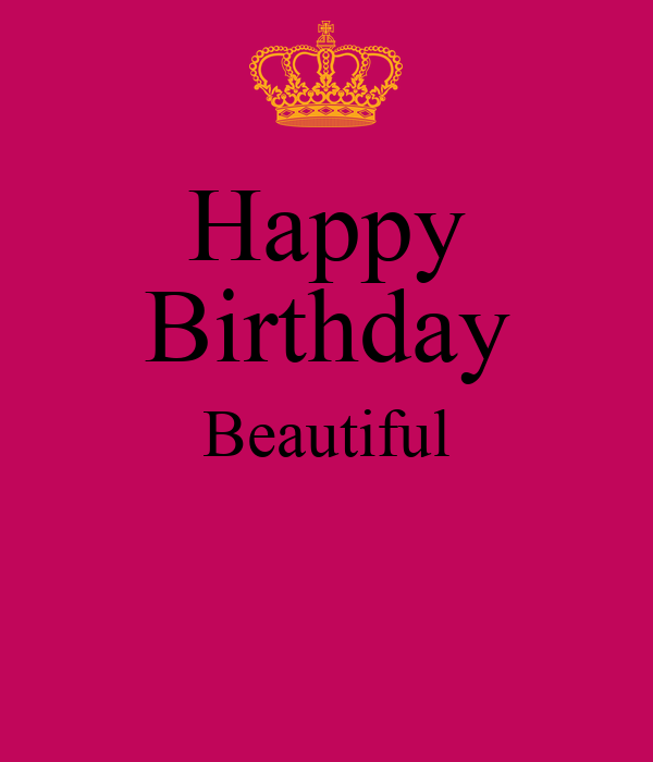 happy birthday beautiful - photo #4