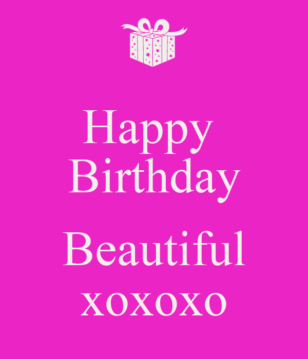 happy birthday beautiful - photo #1