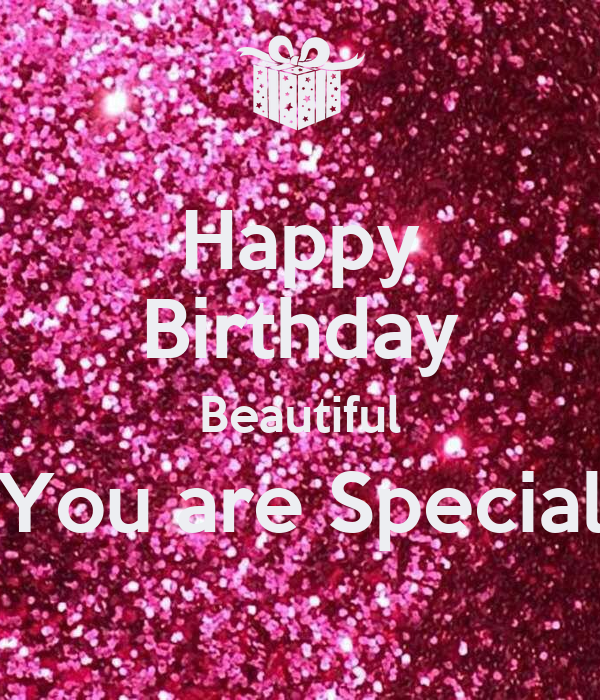 Happy Birthday Beautiful You Are Special Poster