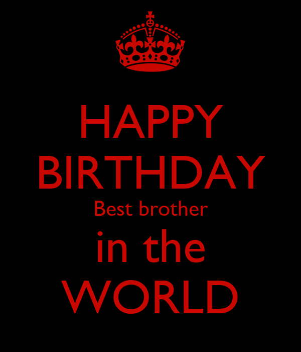 HAPPY BIRTHDAY Best brother in the WORLD Poster | Zebban ...