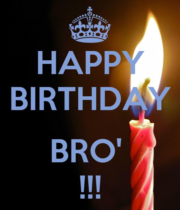 HAPPY BIRTHDAY BRO' !!! Poster