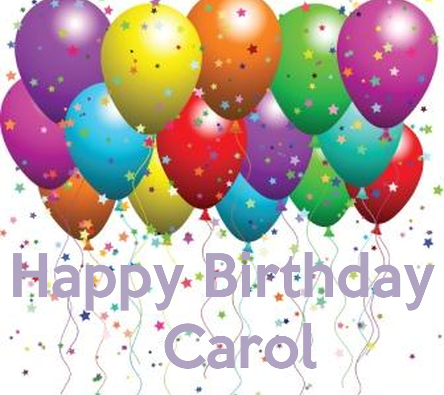 happy birthday carol poster socorro keep calm o matic. Black Bedroom Furniture Sets. Home Design Ideas
