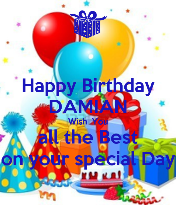 happy birthday damian wish you all the best on your
