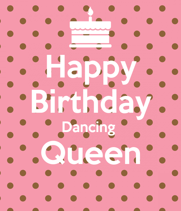 happy birthday dancer Happy Birthday Dancing Queen Poster | Lauren | Keep Calm o Matic happy birthday dancer
