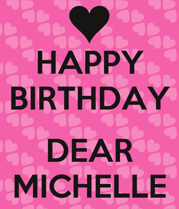 HAPPY BIRTHDAY DEAR MICHELLE Poster