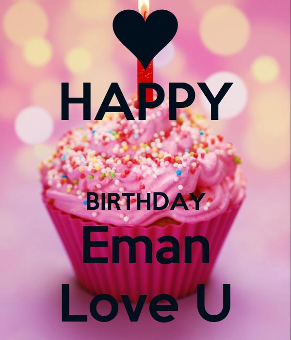 HAPPY BIRTHDAY Eman Love U Poster