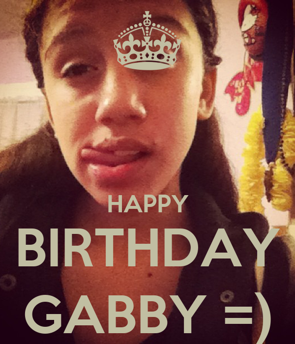 HAPPY BIRTHDAY GABBY =) Poster