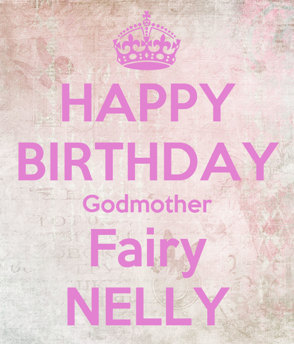 Godmother Birthday Images Happy Birthday Godmother