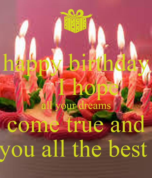 Excellent Happy Birthday I Hope All Your Dreams Come True And You All The Personalised Birthday Cards Bromeletsinfo