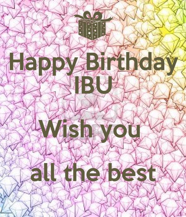 Happy Birthday IBU Wish You All The Best Poster