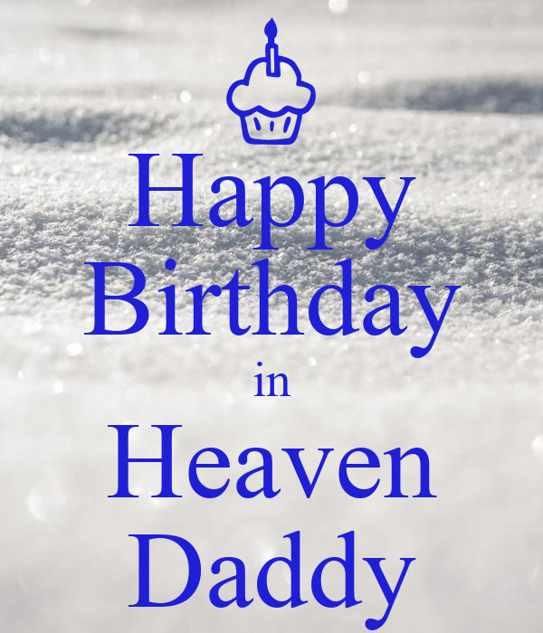 Happy Birthday In Heaven Daddy Poster