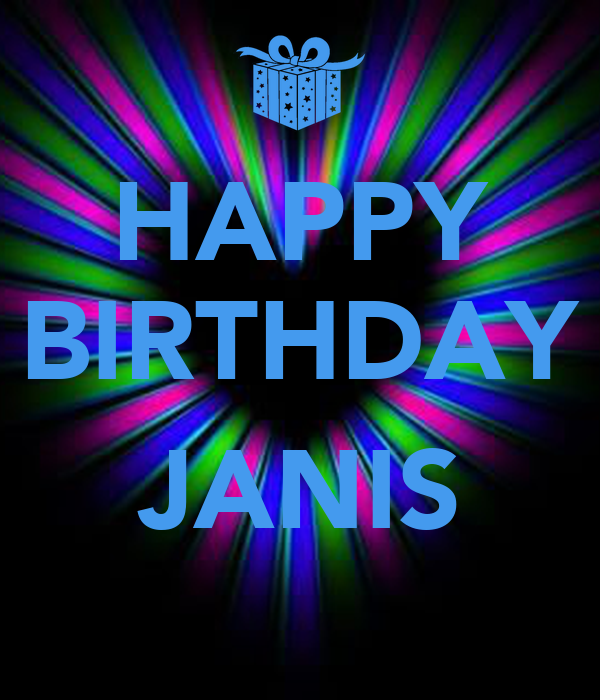 Happy Birthday Janis Poster Regina Keep Calm O Matic