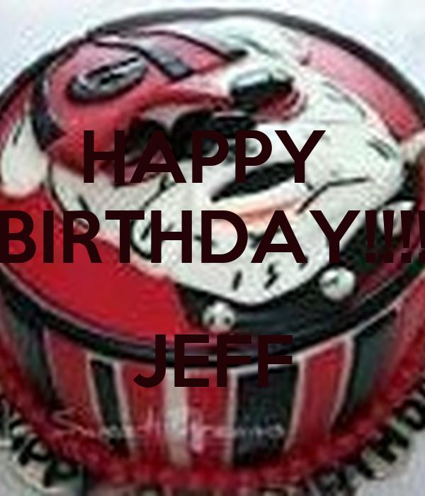 Happy Birthday Jeff Poster Uyi Keep Calm O Matic