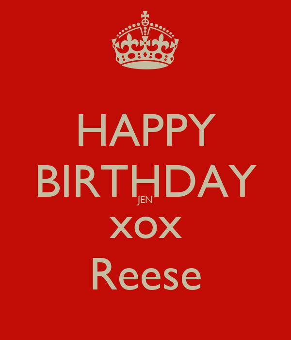 HAPPY BIRTHDAY JEN Xox Reese Poster