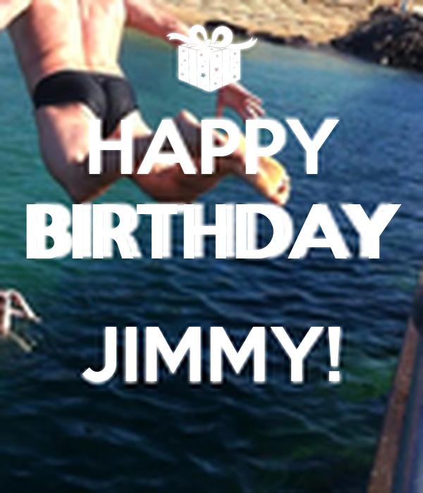 HAPPY BIRTHDAY JIMMY! Poster