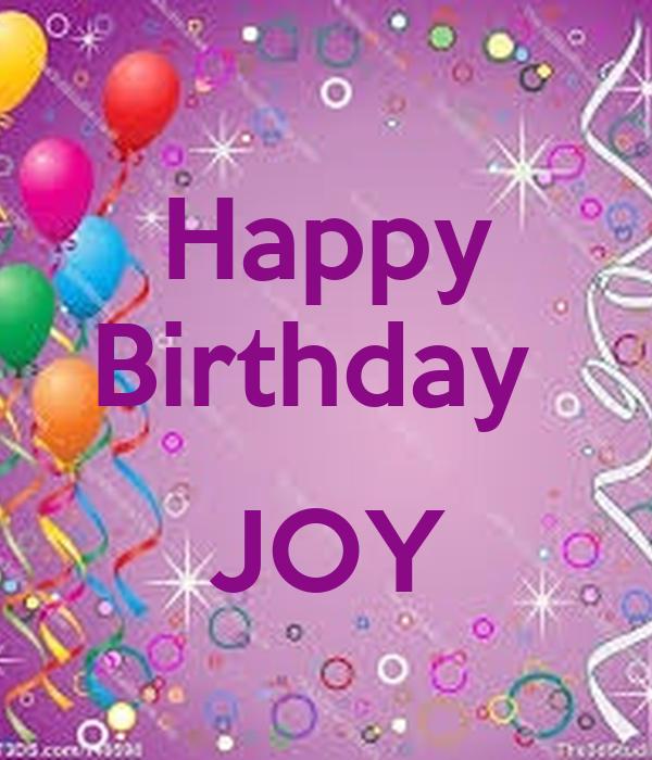 Happy Birthday JOY Poster | Paz | Keep Calm-o-Matic