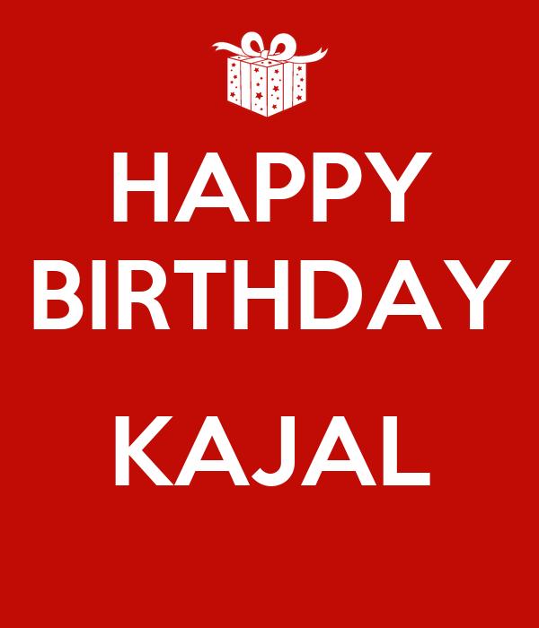 Happy Birthday Kajal Poster Nikunj Keep Calm O Matic