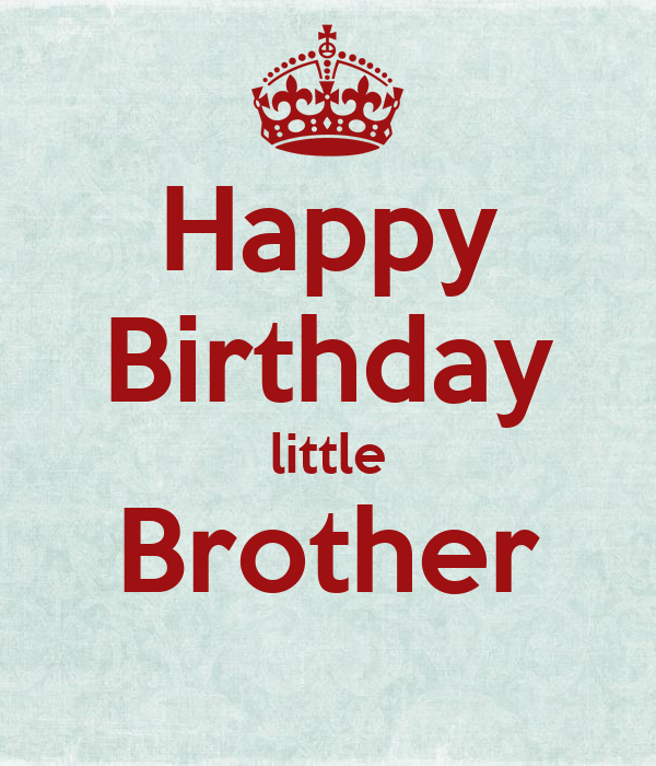 Happy Birthday Little Brother Poster
