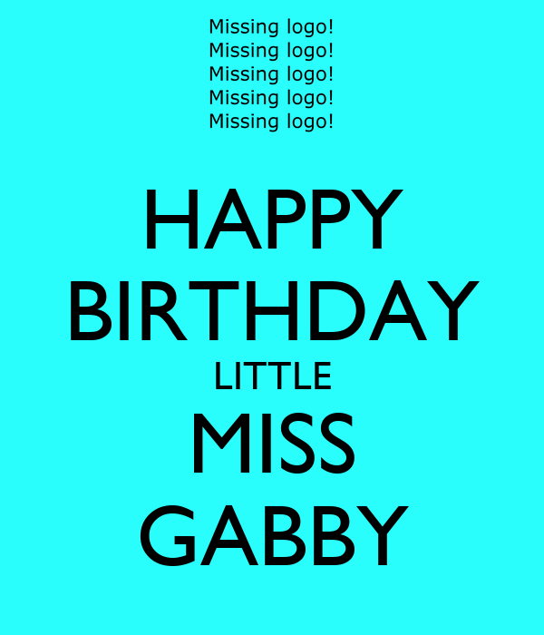 HAPPY BIRTHDAY LITTLE MISS GABBY