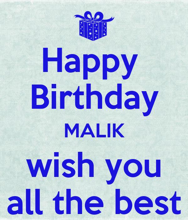 Happy Birthday Malik Wish You All The Best Poster Happy Birthday I Wish You All The Best In
