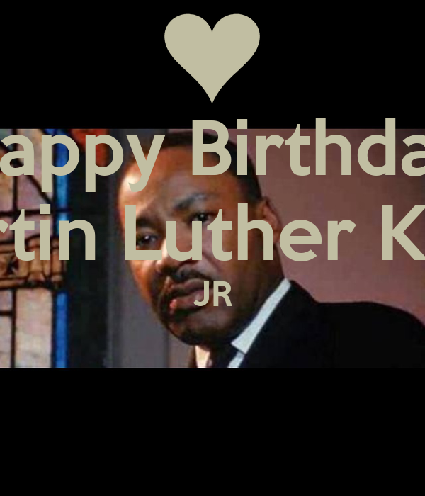 Happy Birthday Martin Luther King Jr Poster Keliyah Cheeks Keep
