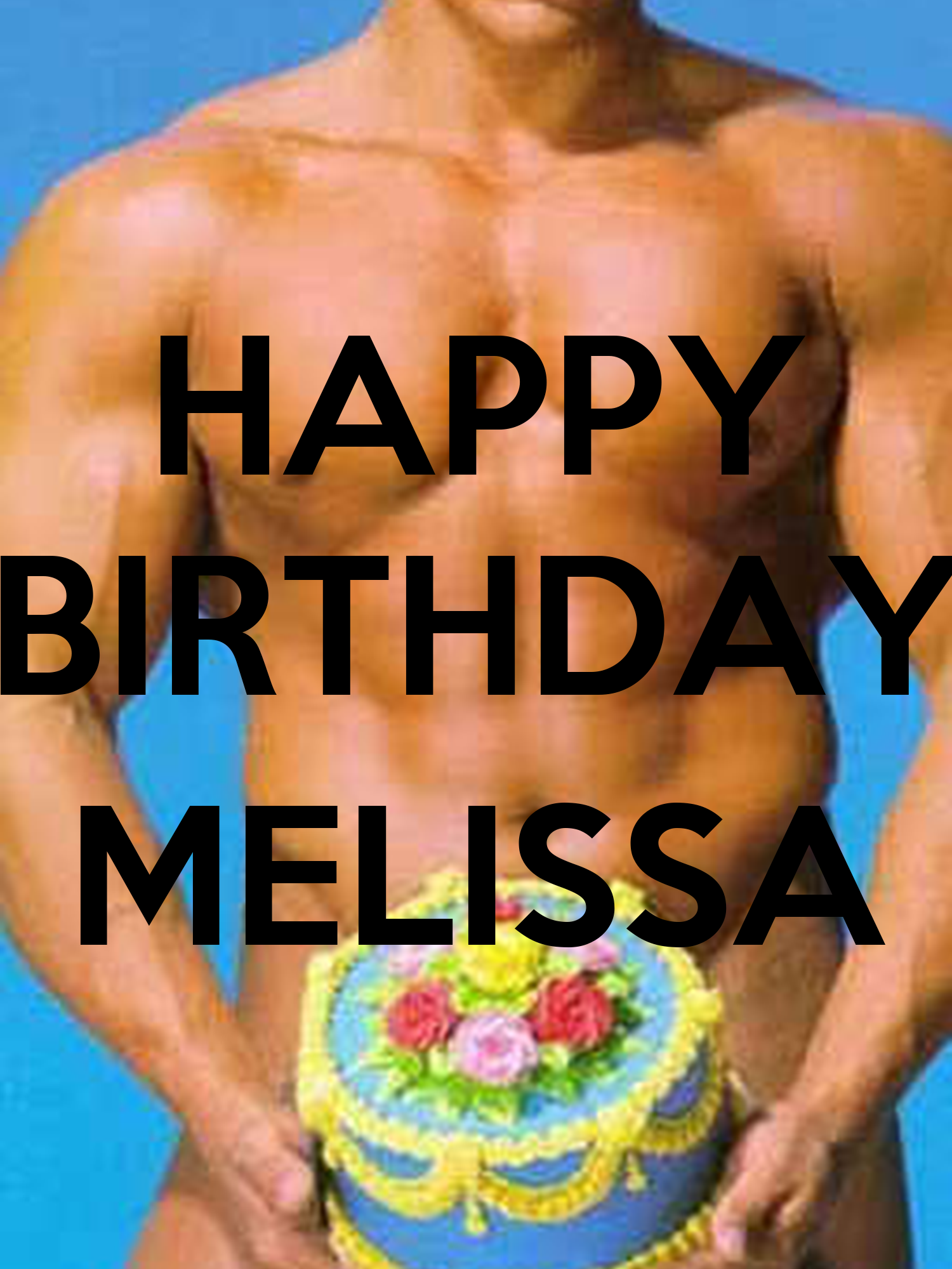 HAPPY BIRTHDAY MELISSA Poster | sandy | Keep Calm-o-Matic