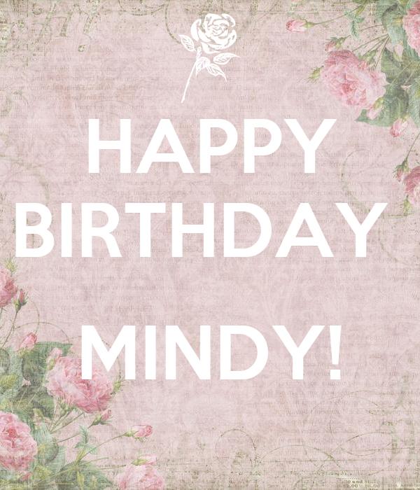 happy birthday mindy HAPPY BIRTHDAY MINDY! Poster   Mindy   Keep Calm o Matic happy birthday mindy