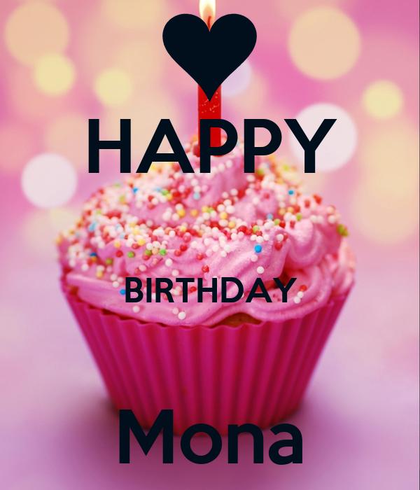 HAPPY BIRTHDAY Mona Poster | Ahmed Samy | Keep Calm-o-Matic