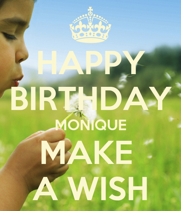 Happy Birthday Monique Make A Wish Poster Karrin Keep