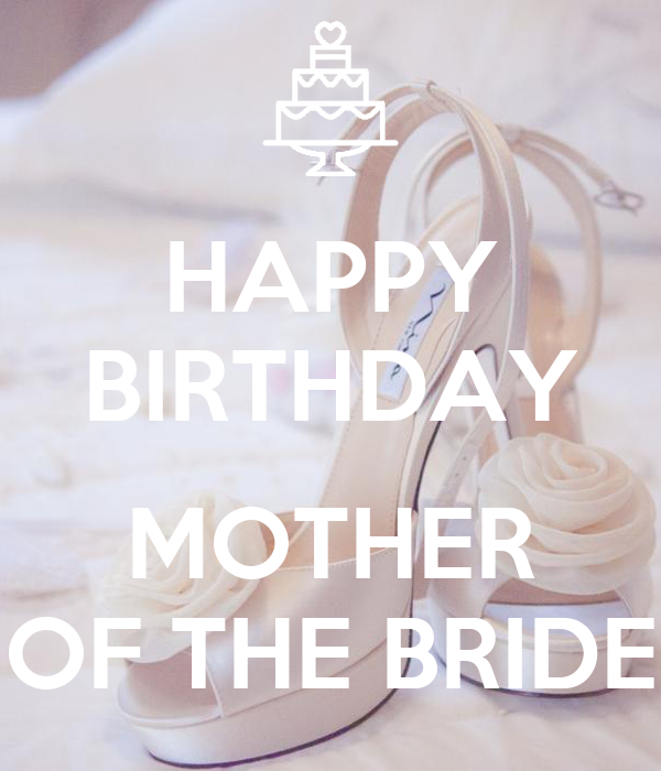 happy birthday mother of the bride