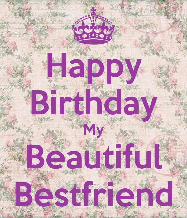 Happy Birthday My Beautiful Bestfriend Poster