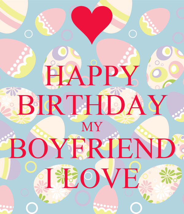 HAPPY BIRTHDAY MY BOYFRIEND I LOVE Poster