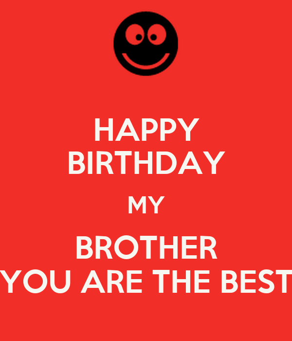 HAPPY BIRTHDAY MY BROTHER YOU ARE THE BEST Poster   FABRIZIO ...