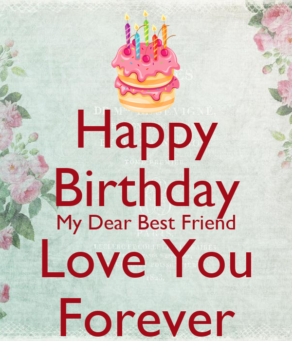 Happy birthday card for best friend forever – Birthday Card Best Friend Messages