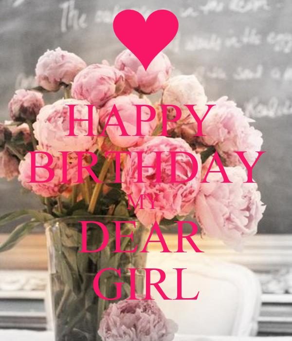HAPPY BIRTHDAY MY DEAR GIRL Poster