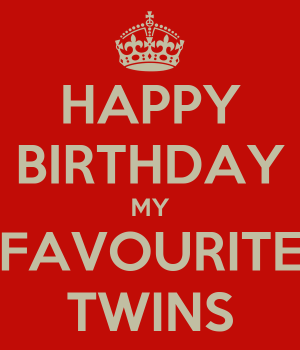 Happy Birthday Twin Quotes Happy Birthday my Twin hd