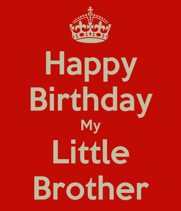 Quotes For Little Brothers Birthday