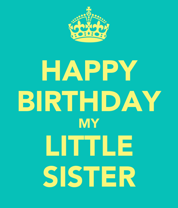 Comkootation images sweet little sister happy birthday wishes for
