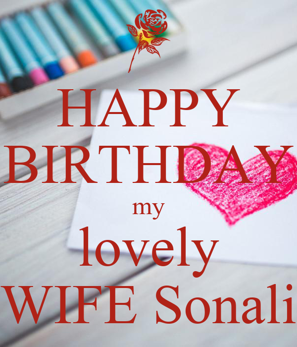happy birthday my lovely wife sonali
