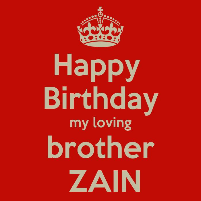 Happy Birthday My Loving Brother ZAIN Poster