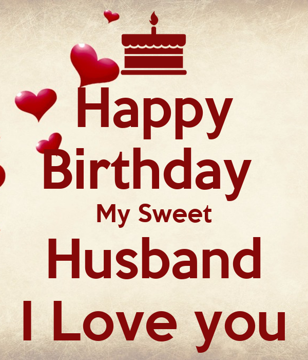 Happy Birthday My Sweet Husband I Love You Poster From Wifey