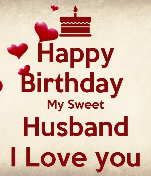happy birthday my sweet husband i love you