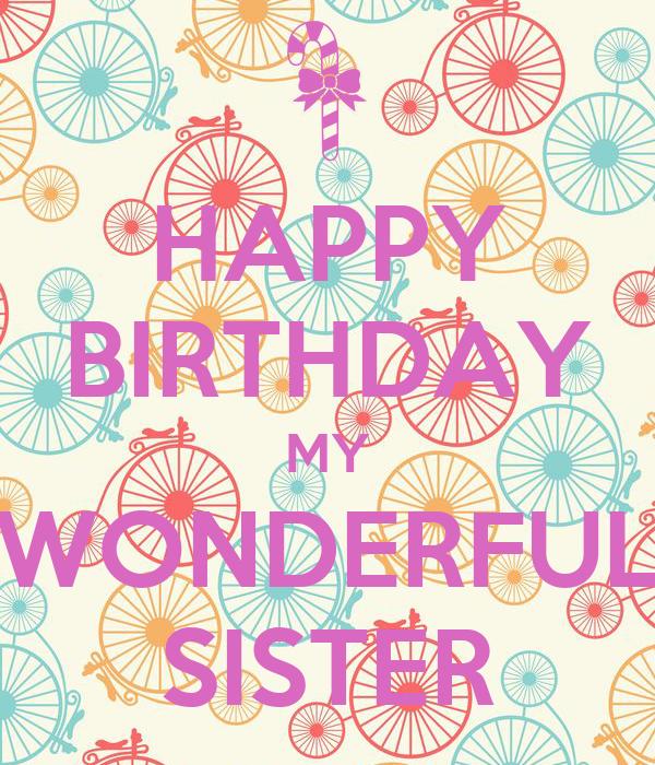 Happy Birthday My Wonderful Sister Poster Djile Keep Calm O Matic