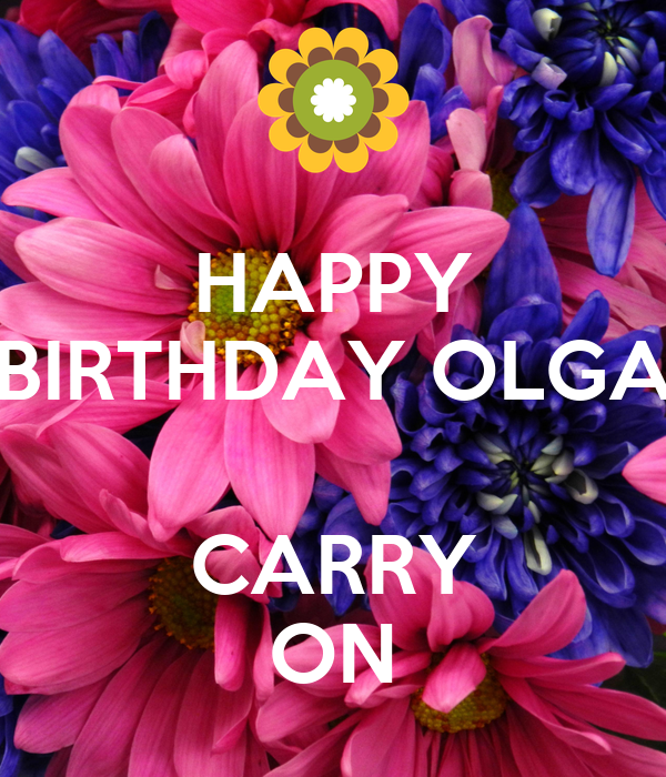Happy Birthday Olga